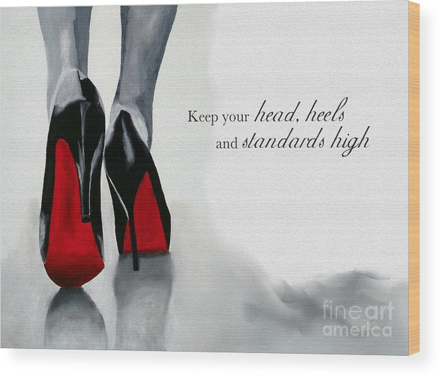 Christian Louboutin Wood Print featuring the mixed media High Standards by My Inspiration