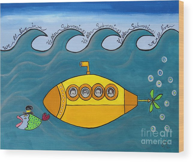 The Beatles Wood Print featuring the painting Lets Sing The Chorus Now - the Beatles Yellow Submarine by Ella Kaye Dickey