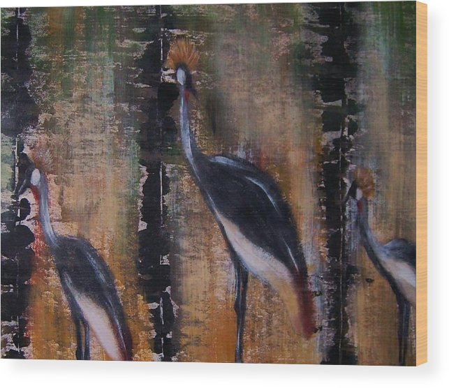 Nature Wood Print featuring the painting Crowned cranes by Joseph Ferguson