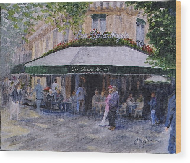 Cafe Magots Wood Print featuring the painting Cafe Magots by Jay Johnson