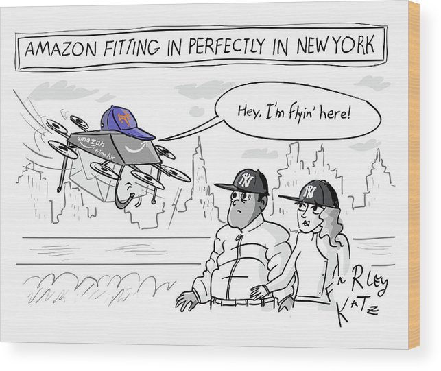 Amazon Fitting In Perfectly In New York Wood Print featuring the drawing Amazon Fitting In Perfectly by Farley Katz