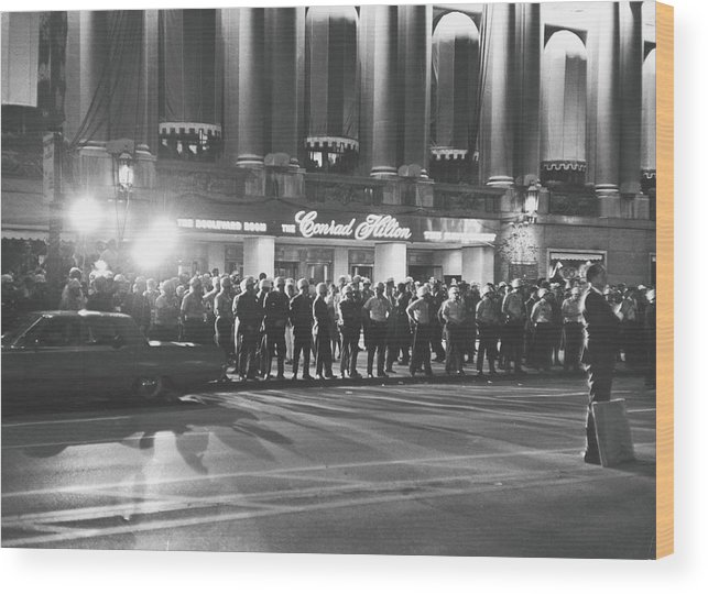 People Wood Print featuring the photograph Guarding The Hilton During The 1968 Dnc by Fred W. McDarrah