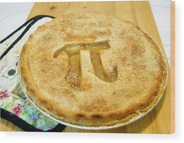 Wood Wood Print featuring the photograph 'Pi' Pie by Perry Gerenday