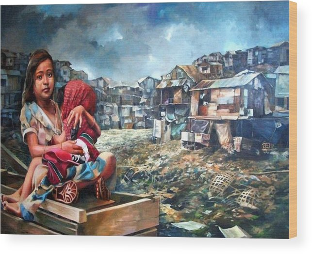 Poverty In Philippines Wood Print featuring the painting Indigent Life by Bong Perez