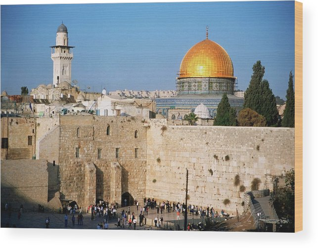 Dome Of The Rock Wood Print featuring the photograph Israel, Jerusalem, Western Wall And The by Medioimages/photodisc