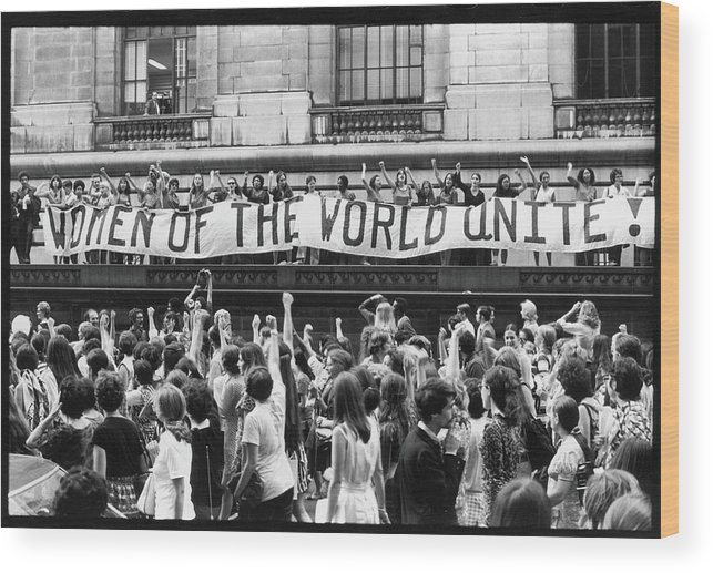 Marching Wood Print featuring the photograph Women Of The World Unite by Fred W. McDarrah