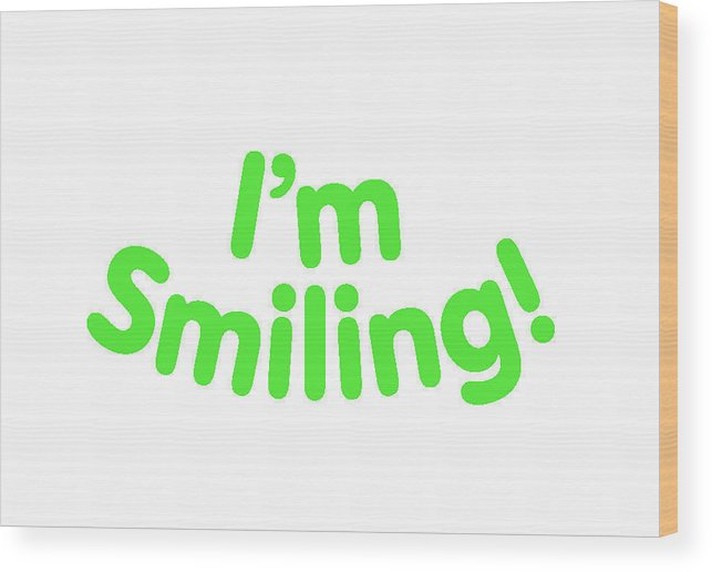 Colorado Wood Print featuring the digital art I'm Smiling by Pam Roth O'Mara