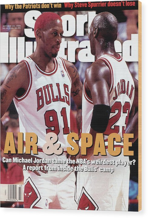 Chicago Bulls Wood Print featuring the photograph Chicago Bulls Dennis Rodman And Michael Jordan Sports Illustrated Cover by Sports Illustrated