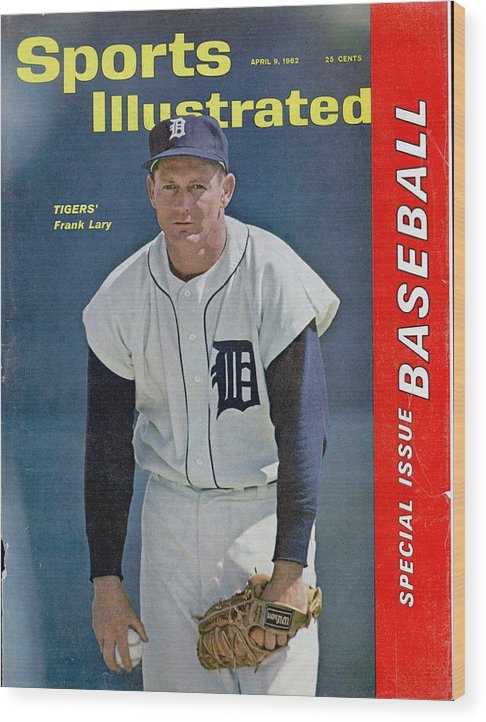 Magazine Cover Wood Print featuring the photograph Detroit Tigers Frank Lary... Sports Illustrated Cover by Sports Illustrated