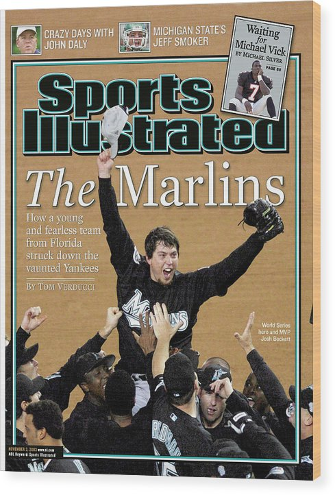 Magazine Cover Wood Print featuring the photograph Florida Marlins Josh Beckett, 2003 World Series Sports Illustrated Cover by Sports Illustrated