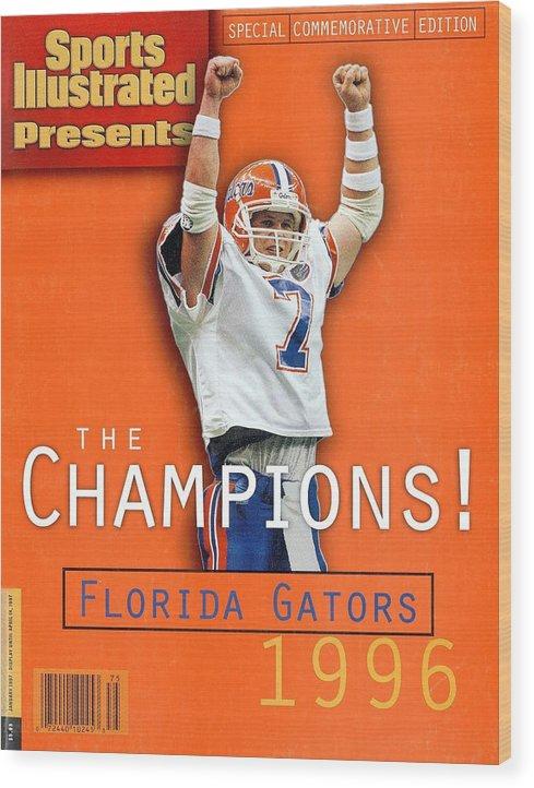 Magazine Cover Wood Print featuring the photograph Florida Qb Danny Wuerffel, 1997 Sugar Bowl Sports Illustrated Cover by Sports Illustrated