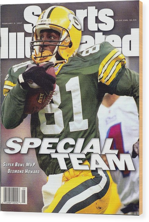New England Patriots Wood Print featuring the photograph Green Bay Packers Desmond Howard, Super Bowl Xxxi Sports Illustrated Cover by Sports Illustrated