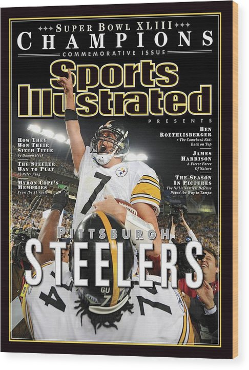 Magazine Cover Wood Print featuring the photograph Pittsburgh Steelers Qb Ben Roethlisberger, Super Bowl Xliii Sports Illustrated Cover by Sports Illustrated