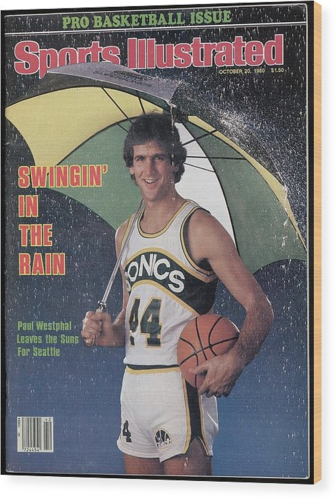 Magazine Cover Wood Print featuring the photograph Seattle Supersonics Paul Westphal, 1980 Nba Baseball Preview Sports Illustrated Cover by Sports Illustrated
