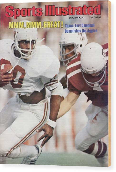 Magazine Cover Wood Print featuring the photograph University Of Texas Earl Campbell Sports Illustrated Cover by Sports Illustrated