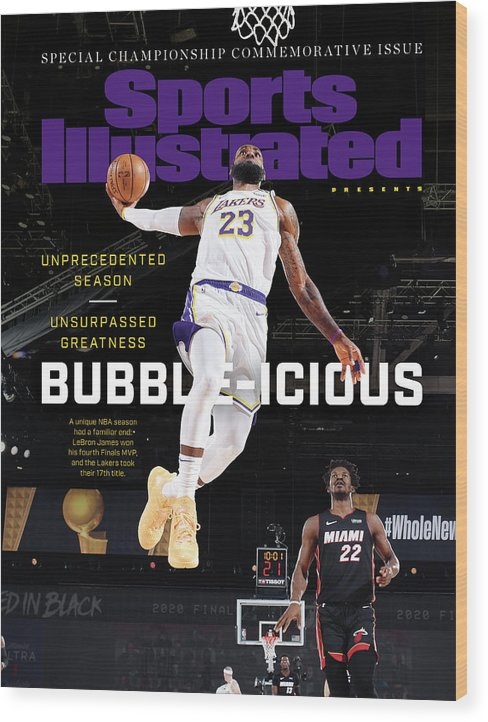 Nba Wood Print featuring the photograph Bubble-icious Los Angeles Lakers NBA Championship Sports Illustrated Cover by Sports Illustrated
