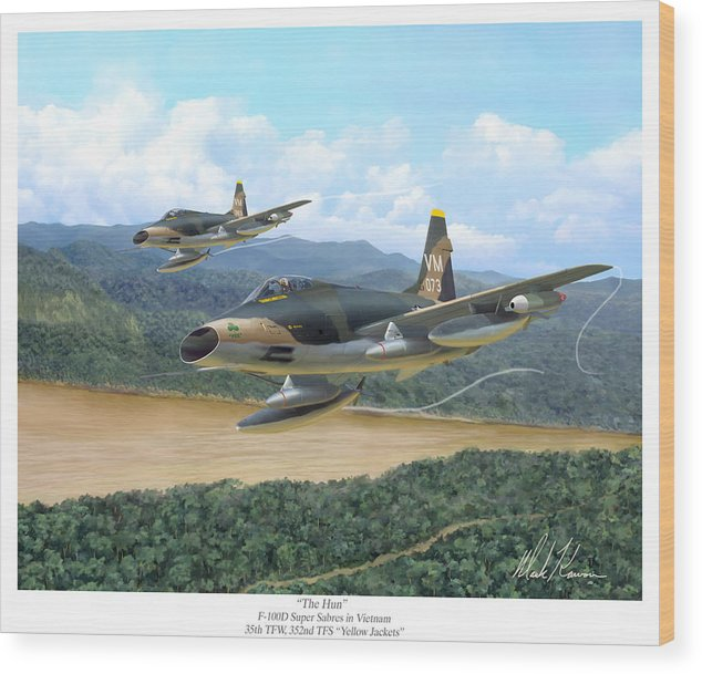 Aviation Wood Print featuring the painting The Hun - F-100 Super Sabres In Vietnam by Mark Karvon