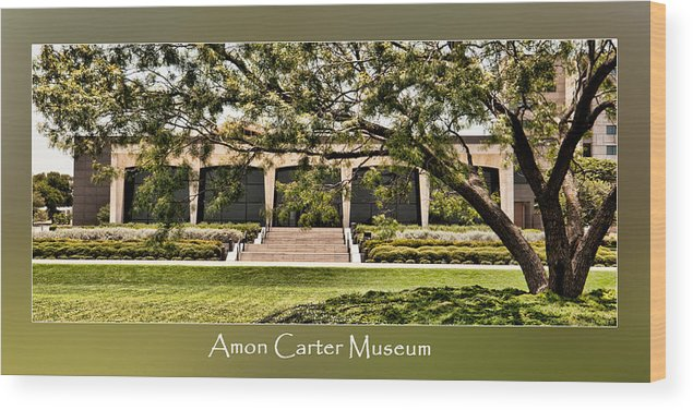 Amon Carter Museum Wood Print featuring the photograph Amon Carter Museum by Robin Weerts