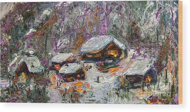 Landscapes Wood Print featuring the painting Cabins In The Snow Modern Expressionism by Ginette Callaway