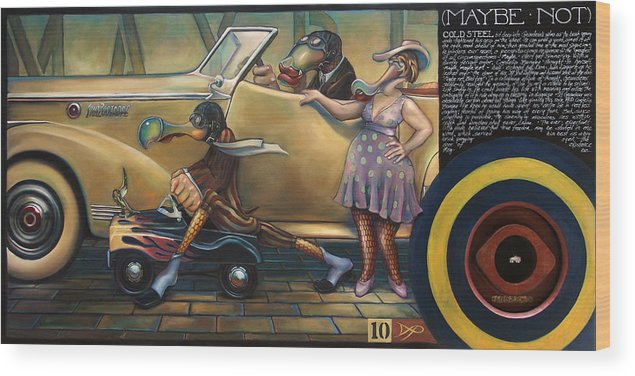 Automobile Wood Print featuring the painting Maybe Maybe Not by Patrick Anthony Pierson