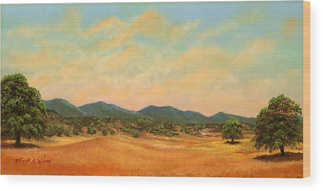 Landscape Wood Print featuring the painting Foothills by Frank Wilson