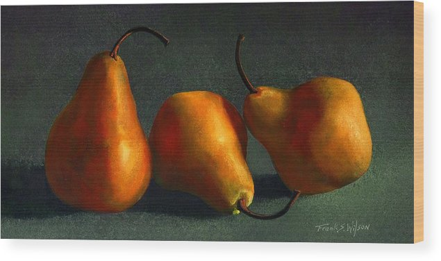 Still Life Wood Print featuring the painting Yellow Pears by Frank Wilson