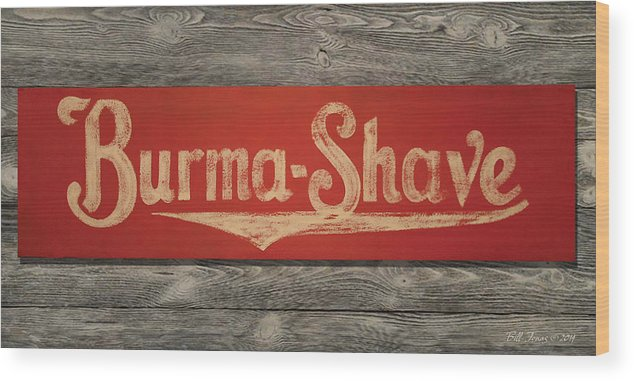 Sign Wood Print featuring the painting Burma-shave Sign by Bill Jonas