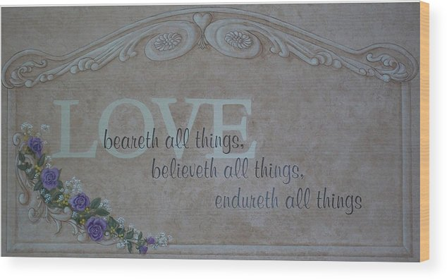 Scripture Wood Print featuring the painting Love by Sandra Poirier