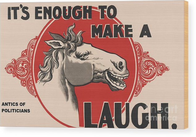 Pd. Reproduction Wood Print featuring the painting Enough To Make A Horse Laugh by Pg Reproductions
