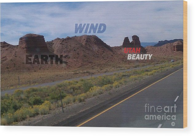 Utah Proud Natural Utah Mountain Mountain Landscape Stone Scenic America Desert West Scenery Earth Wind Wood Print featuring the photograph Mother Earth by Eugene Taylor