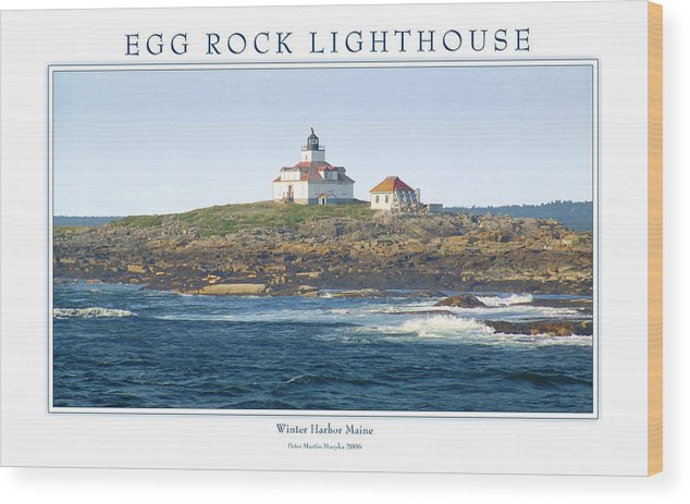 Landscape Wood Print featuring the photograph Egg Rock Island Lighthouse by Peter Muzyka