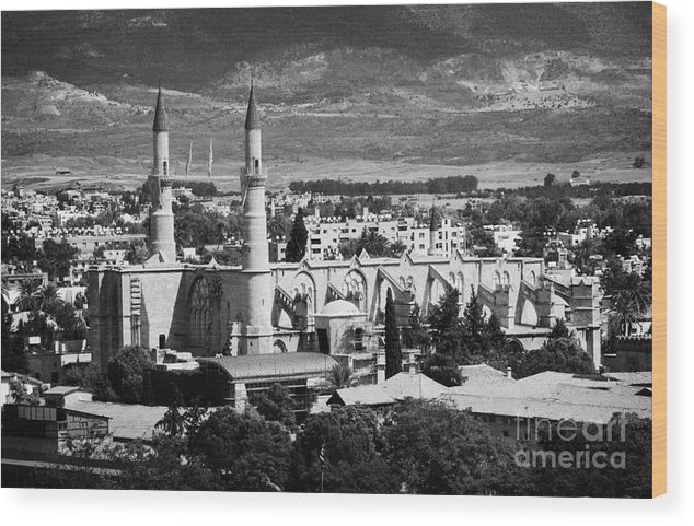 South Wood Print featuring the photograph Selimiye Mosque Formerly St Sophia Cathedral In Northern Turkish Controlled Nicosia Cyprus by Joe Fox
