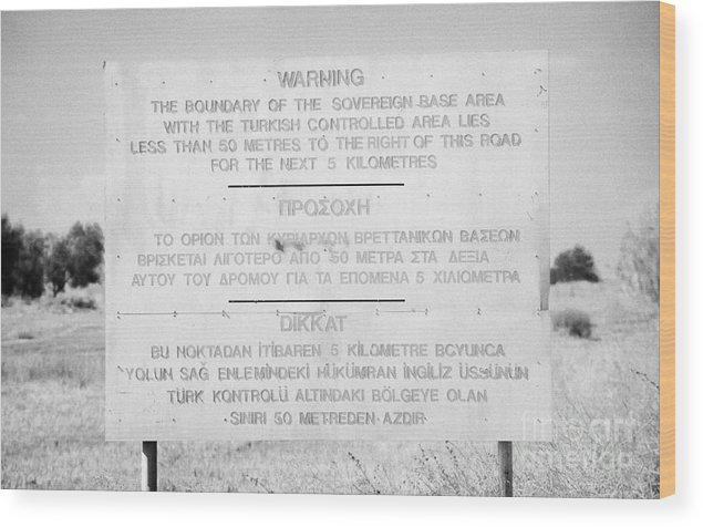 Sba Wood Print featuring the photograph warning sign warning of the border of the turkish military controlled area of the SBA Sovereign Base by Joe Fox