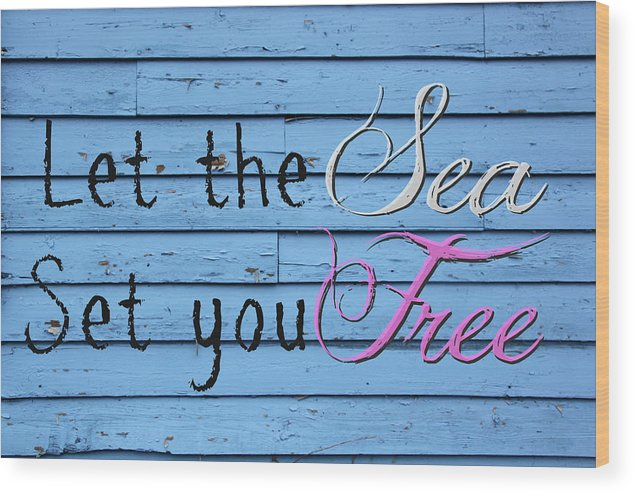 Sea Wood Print featuring the photograph Set You Free by Tina Meador