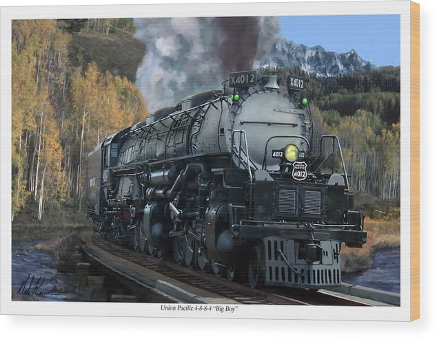 Railroad Wood Print featuring the painting Union Pacific 4-8-8-4 Big Boy by Mark Karvon
