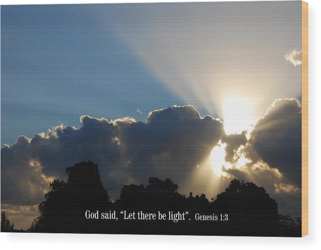 Christian Wood Print featuring the photograph Let There Be Light by Steven Rice