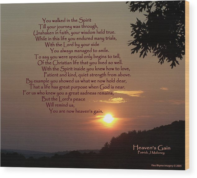 Poetry Wood Print featuring the mixed media Heaven's Gain by Patrick J Maloney