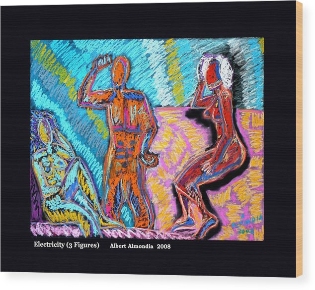 Figurative Wood Print featuring the painting Electricity - 3 Figures by Albert Almondia