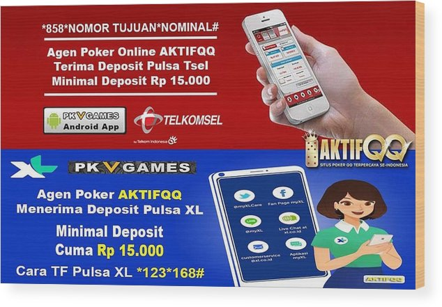 Agen Poker Terima Deposit Pulsa Wood Print By Aktif99