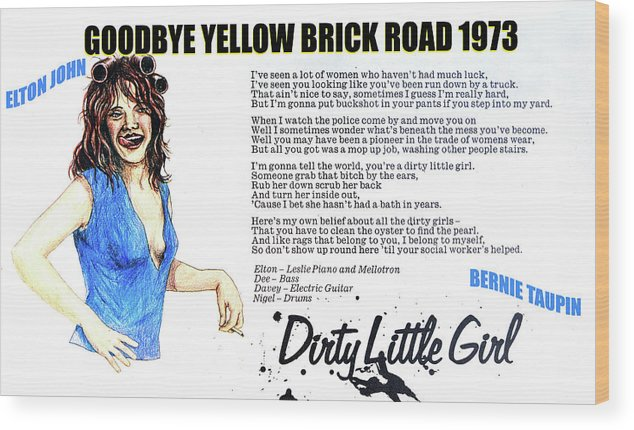 Rock And Roll Wood Print featuring the mixed media Dirty little girl 1973 by David Lee Thompson