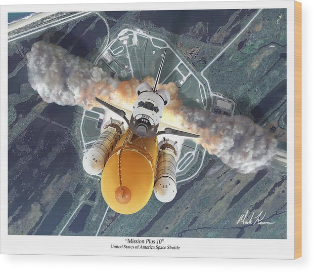 Space Shuttle Wood Print featuring the painting Mission Plus 10 by Mark Karvon