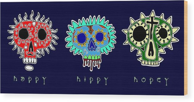 Skulls Wood Print featuring the painting Happy Hippy Hopey by Luke ODonnell