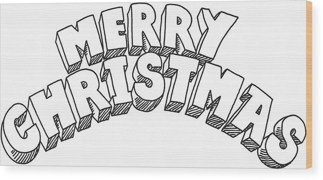 Christmas Lettering.Merry Christmas Lettering Drawing Wood Print