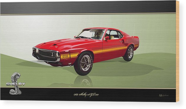 Wheels Of Fortune By Serge Averbukh Wood Print featuring the photograph 1969 Shelby V8 Gt350 by Serge Averbukh