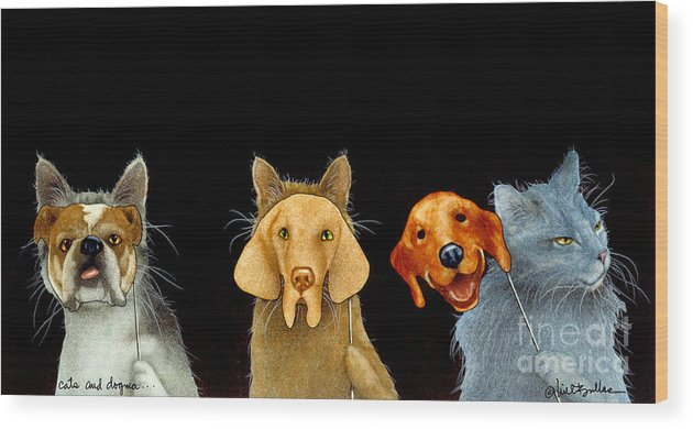 Will Bullas Wood Print featuring the painting Cats And Dogma... by Will Bullas
