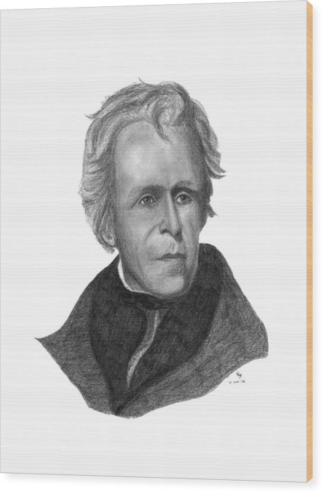 President Wood Print featuring the drawing President Andrew Jackson by Charles Vogan