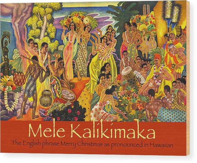 Mele Kalikimaka Wood Print featuring the painting Mele Kalikimaka by James Temple