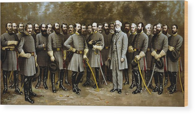 Confederate Wood Print featuring the painting Robert E. Lee and His Generals by War Is Hell Store