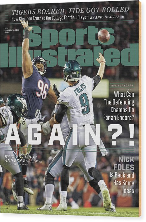Magazine Cover Wood Print featuring the photograph Again Nick Foles Is Back And Has Some Ideas Sports Illustrated Cover by Sports Illustrated