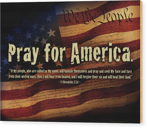 America Wood Print featuring the mixed media Pray For America by Shevon Johnson
